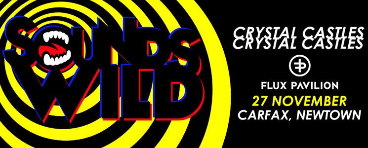 Crystal Castles & Flux Pavilion announced for SoundsWild 2015!